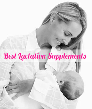 Best Lactation Supplements To Increase Milk Supply - Lactation Pills & Tea