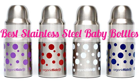 Best Stainless Steel Baby Bottles