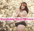 Studies Endorse Breast Feeding To Stave Off Breast Cancer Among Women